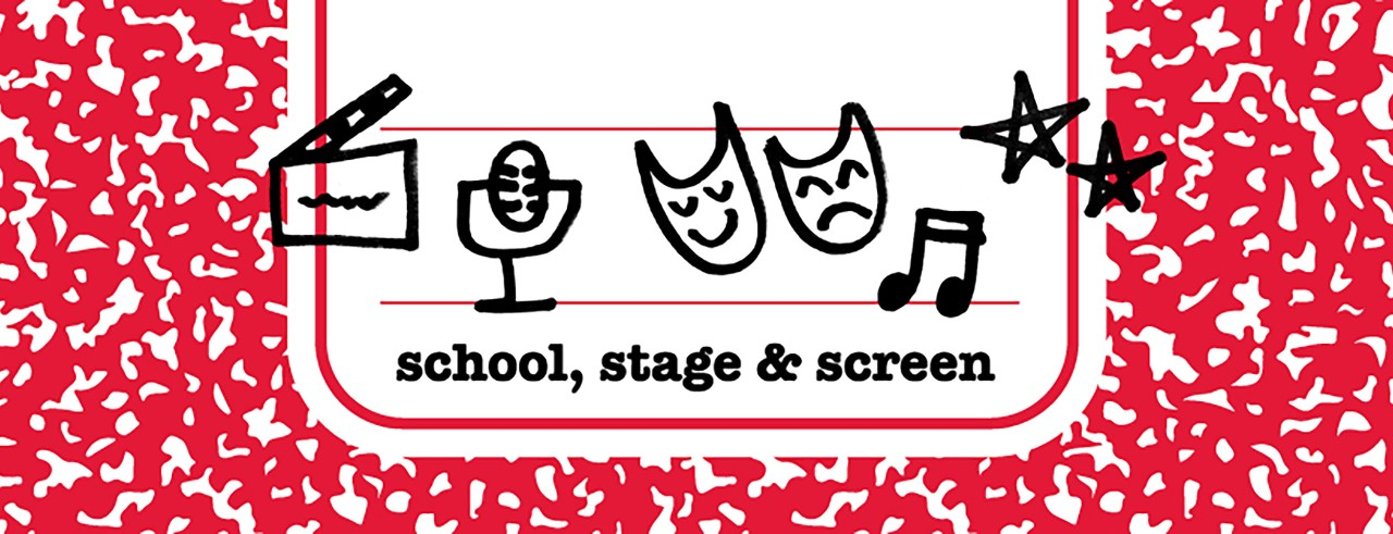 School, Stage and Screen podcast header